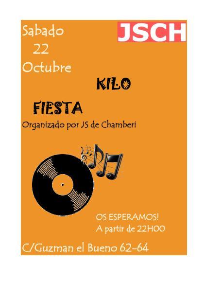 Kilo-Fiesta 22-Octubre 22:00 en la agrupación ¡¡Pásate!!